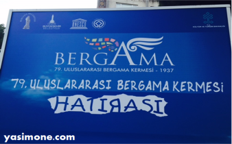 "This sign translates to ""Bergama- 79th International Bergama Kermes Memory."""